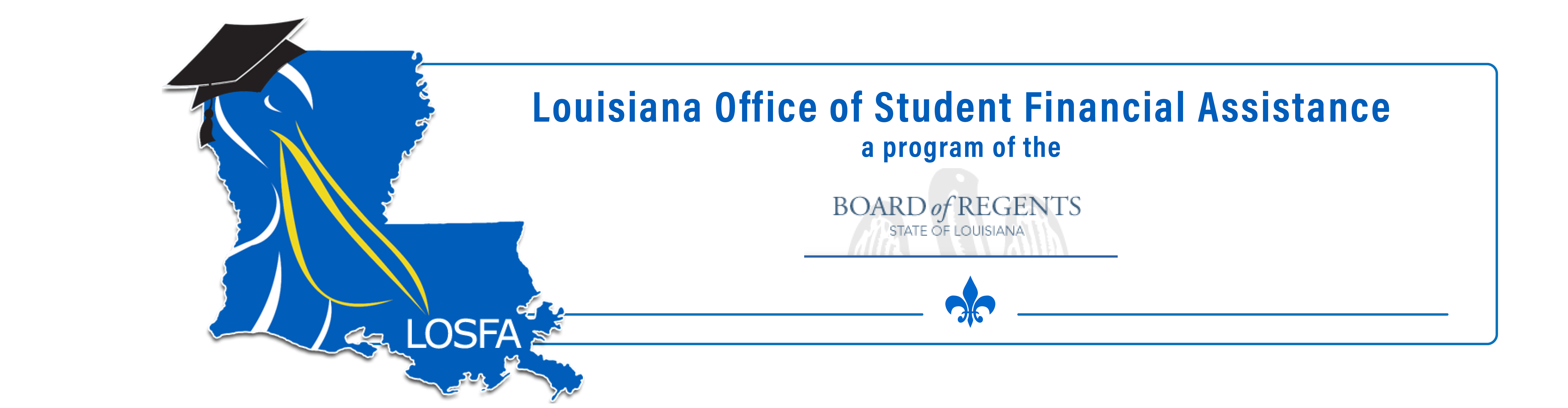 LOSFA - The Louisiana Office of Student Financial Assistance